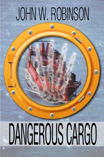 Dangerous Cargo - John Robinson