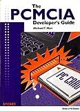 The PCMCIA Developer's Guide, Mori, Michael T., 0964034204