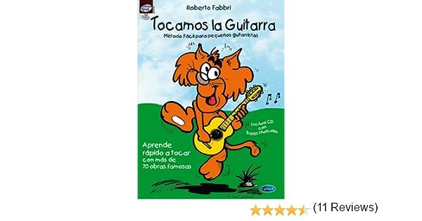 FABBRI R. - Tocamos la Guitarra Vol.1 Metodo Facil para Principiantes para Guitarra Inc.CD: Amazon.es: FABBRI R.: Libros