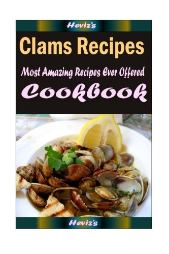Download clams recipes most amazing recipes ever offered book pdf download clams recipes most amazing recipes ever offered book pdf audio id1oq1k5c forumfinder Gallery