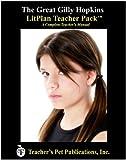 The Great Gilly Hopkins LitPlan Teacher Pack (Print Copy)
