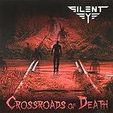 Crossroads of Death by SILENT EYE (2012-01-31)