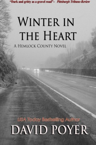 Winter in the Heart (The Hemlock County Novels) (Volume 2)