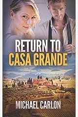 Return to Casa Grande Paperback