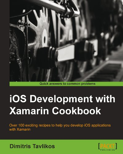 iOS Development with Xamarin Cookbook...