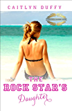 The Rock Star's Daughter (The Treadwell Academy Novels Book 1)