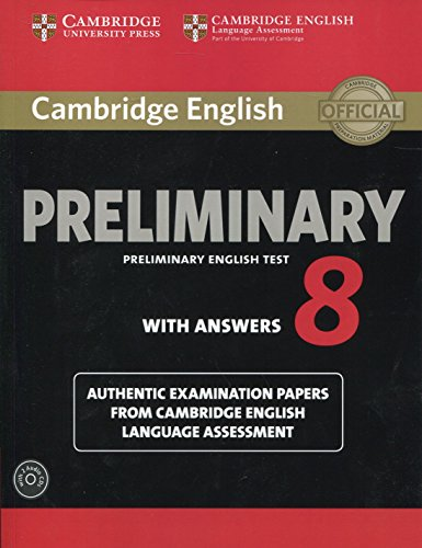 Cambridge English Preliminary 8 Student's Book Pack (Student's Book with Answers and Audio CDs (2)): Authentic Examination Papers from Cambridge Engli