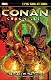 Conan Chronicles Epic Collection: The Heart Of Yag-kosha