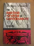 The British System of Government, Anthony H. Birch, 0415089379