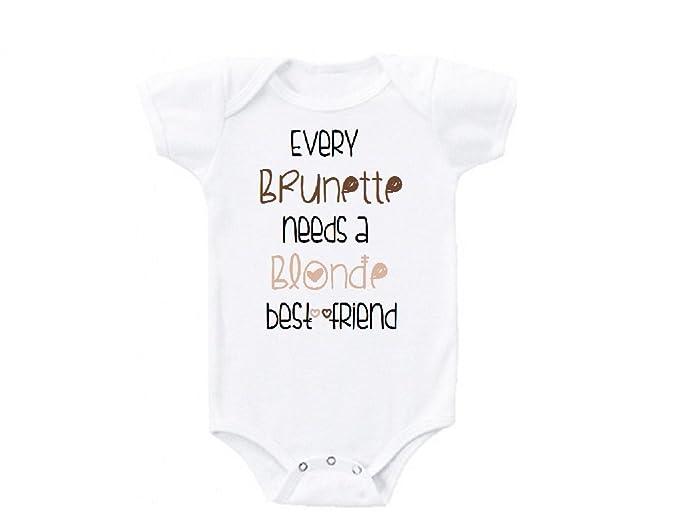 1fbaeecbb Every Brunette Needs a Blonde Best Friend BFF Besties Cute Funny Baby  Onesie Gift Novelty Tshirt