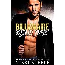 Billionaire Blind Date: A Steamy Light BDSM Romance