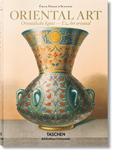 Prisse d'Avennes: Oriental Art (Multilingual Edition)