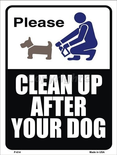 Please Clean Up After Your Dog Metal Novelty Parking Sign by Smart Blonde