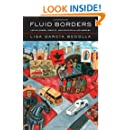 Fluid Borders: Latino Power, Identity, and Politics in Los Angeles