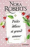 Petits délices et grand amour: Deux romances passionnées dans le monde du luxe et de la gastronomie