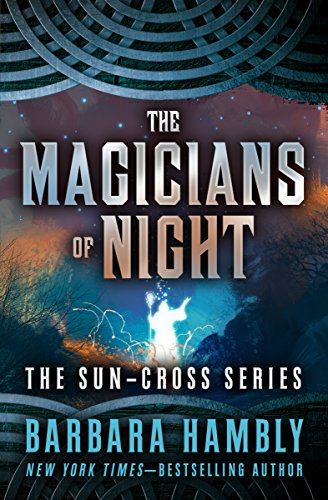 The Magicians Of Night Sun Cross Book 2 Kindle Edition By