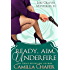 Ready, Aim, Under Fire (Lexi Graves Mysteries Book 10)