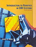 img - for By James A. Rehg - Introduction to Robotics in CIM Systems: 5th (Fifth) Edition book / textbook / text book