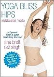 Yoga Bliss Hips - with the New **Matrix** Menu Option - Ana Brett & Ravi Singh