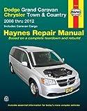 Dodge Grand Caravan & Chrysler Town & Country: 2008 thru 2012 Includes Caravan Cargo (Haynes Repair Manual) by Haynes Manuals, Editors of Published by Haynes Manuals, Inc. 1st (first) edition (2013) Paperback