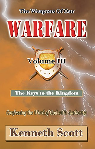 The Weapons of Our Warfare PDF