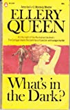 What's in the Dark?, E. Queen, 0821716484