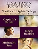 Northern Lights Trilogy: Three Historical Romance