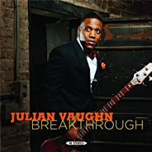Breakthrough by Julian Vaughn (2012-08-14)