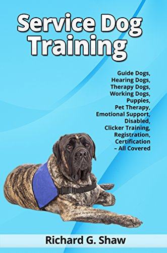 Service Dog Training - Guide Dogs, Hearing Dogs, Therapy Dogs ...