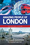 A Review of Amazing People of Londonbyemilyhamilton