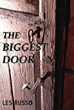 The Biggest Door, Les Russo, 0984721525