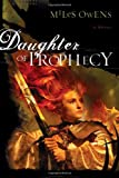 Daughter of Prophecy, Miles Owens, 1591857996
