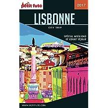 LISBONNE CITY TRIP 2017 City trip Petit Futé (CityTrip) (French Edition)