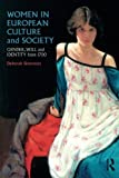 img - for Women in European Culture and Society: Gender, Skill and Identity from 1700 (Volume 1) book / textbook / text book