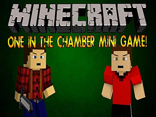 Clip: Minecraft Mini Game - One In The Chamber With H