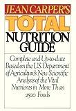Jean Carper's Total Nutrition Guide, Jean Carper, 0553343505