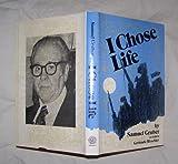 I Chose Life, Samuel Gruber, 0884000559