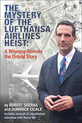 the-mystery-of-the-lufthansa-airlines-heist-a-wiseguy-reveals-the-untold-story