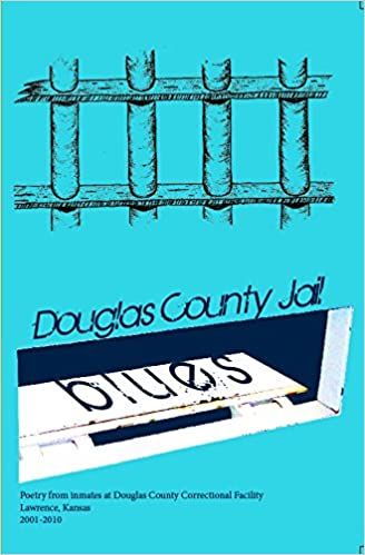 Douglas County Jail Blues: Brian Daldorph: 2370000012937