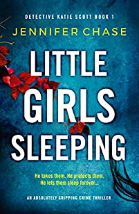 Little Girls Sleeping by Jennifer Chase ebook deal