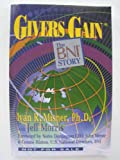 img - for Givers Gain : The BNI Story book / textbook / text book