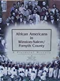 African Americans in Winston-Salem and Forsyth County, Lenwood G. Davis and William J. Rice, 1578640679