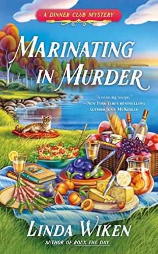 Marinating in Murder (A Dinner Club Mystery)