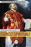 Image de Esercizi Spirituali (I doni della Chiesa) (Italian Edition)