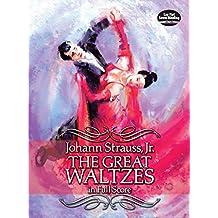 The Great Waltzes in Full Score