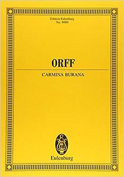 オルフ: カルミナ・ブラーナ/オイレンブルグ社/スコア オーケストラ付声楽