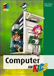 Computer für Kids (mitp für Kids)