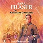 The Reluctant Constable | Sara Fraser