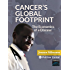 Global Cancer Footprint: The Economics of a Disease
