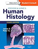 Stevens & Lowe's Human Histology, 4e (HUMAN HISTOLOGY (STEVENS))